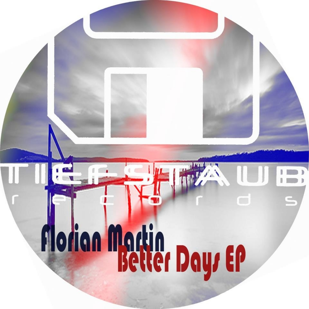 Cover: Florian Martin - Better Days
