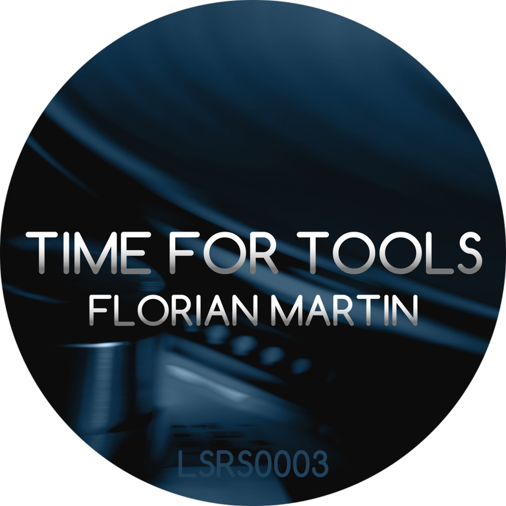 Florian Martin - Time for Tools
