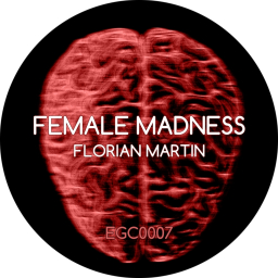 Florian Martin - Female Madness
